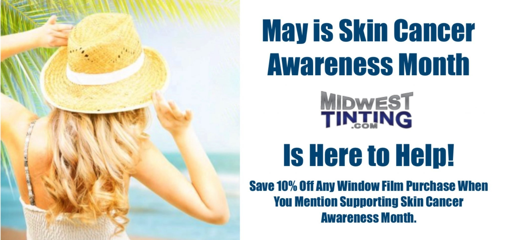 Love Your Skin! - Skin Cancer Awareness and How Window Film Helps