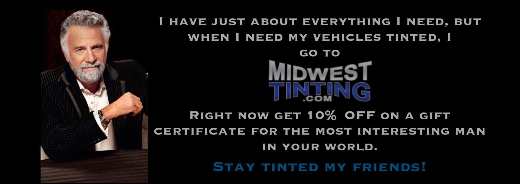 A Gift For The Most Interesting Dad in the Kansas City Area - Window Tinting Kansas City