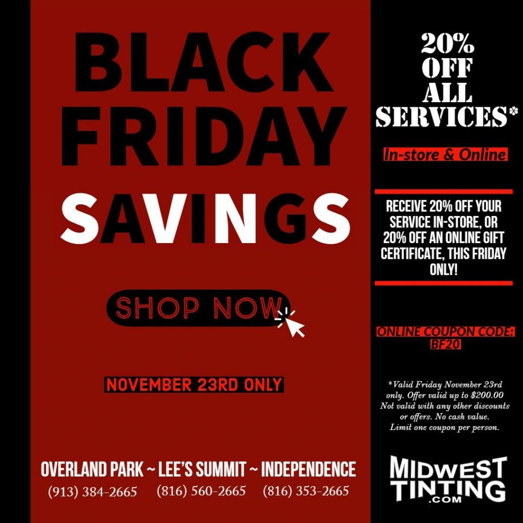 Midwest Tinting - Black Friday Savings Deals in Kansas City