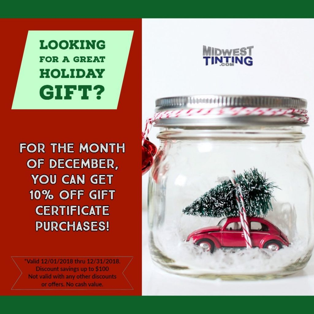Holiday 10% OFF Promotion at Midwest Tinting in Kansas City 2