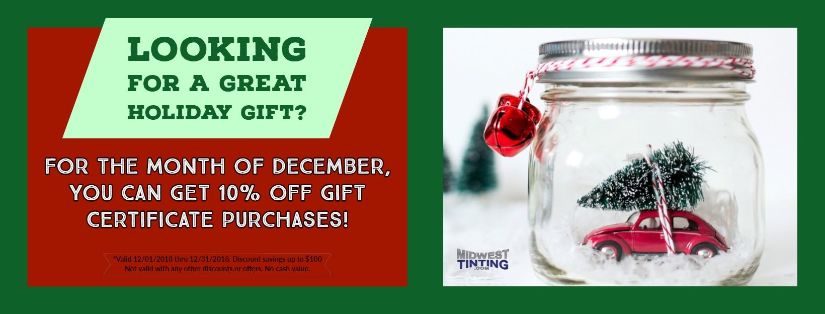 Holiday 10% OFF Promotion at Midwest Tinting in Kansas City