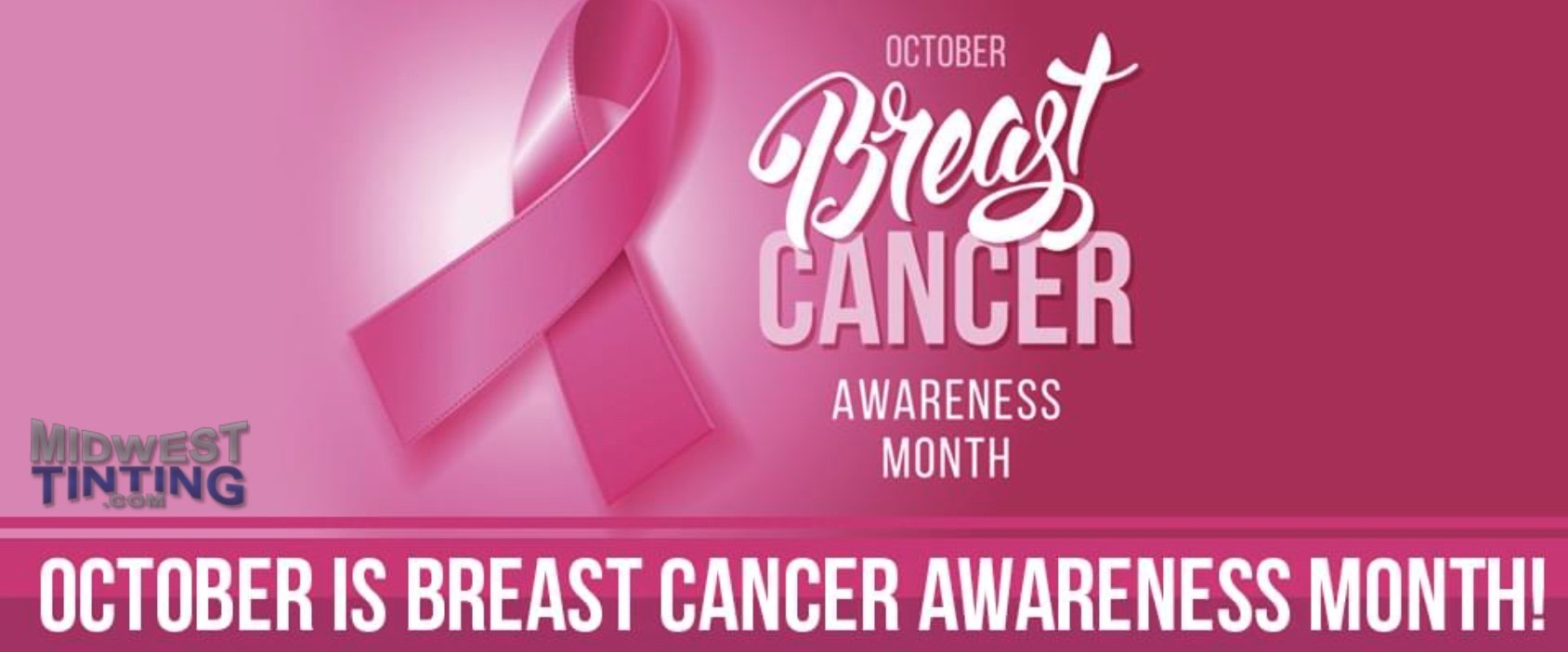 Midwest Tinting Supports Breast Cancer Awareness Month - Window Tinting in Kansas City