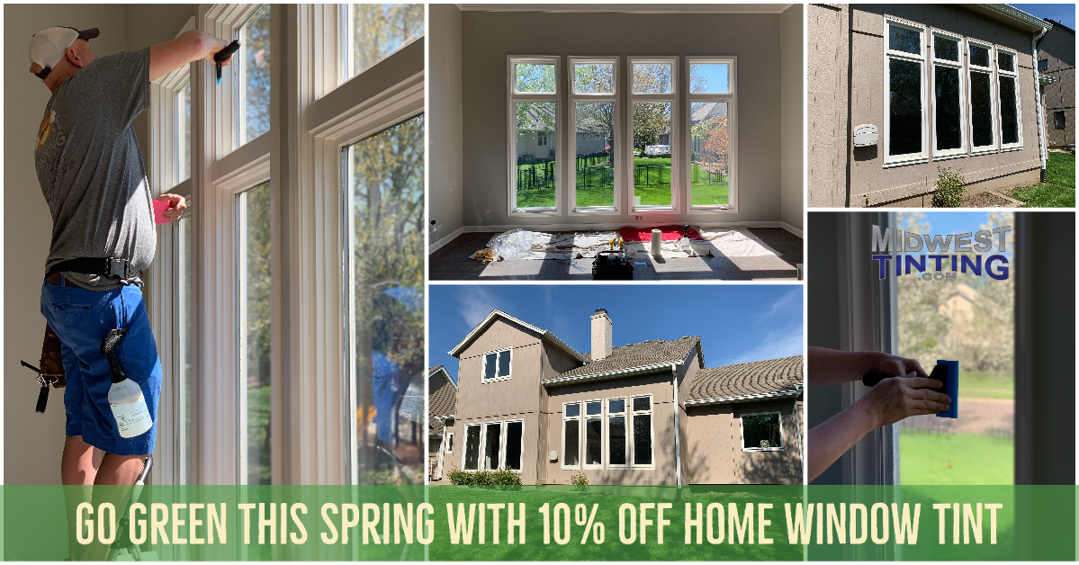 Improve Home Energy Efficiency & Save Money Going Green This Spring - Home Window Tinting in Kansas City